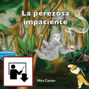 Perezosa Impaciente Teacher's Manual (Download)