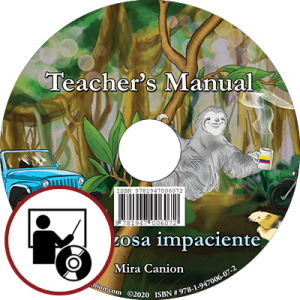 La perezosa impaciente Teacher's Manual CD